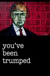You've Been Trumped Trailer