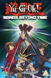 Yu-Gi-Oh! 3D: Bonds Beyond Time Trailer