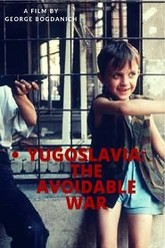 Yugoslavia: The Avoidable War Trailer