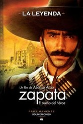 Zapata: The dream of a hero Trailer