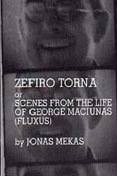 Zefiro Torna or Scenes from the Life of George Maciunas (Fluxus) Trailer
