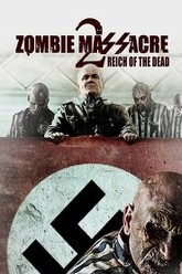 Zombie Massacre 2: Reich of the Dead Trailer