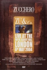 Zucchero - Zu and co. - Live at the Royal Albert Hall Trailer